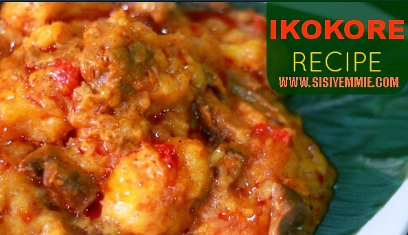 Curtesy Http://www.sisiyemmie.com/2014/04/recipe How To Cook Ikokore Popular.html